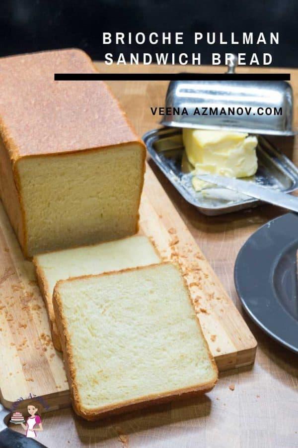 A sliced Pullman sandwich bread.