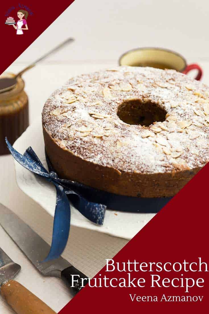 This butterscotch fruitcake takes your classic fruit cake to a whole new level. Moist, rich and loaded with fruits. Unlike traditional fruitcake this one lighter in texture. Even if you are not a fruitcake lover you will love the combination of butterscotch and fruits in this cake #fruitcake #fruit-cake #recipe #butterscotch #flavor #Christmas #Christmascake via @Veenaazmanov