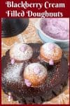 learn to make deep fried doughnuts and then fill these with blackberries and cream