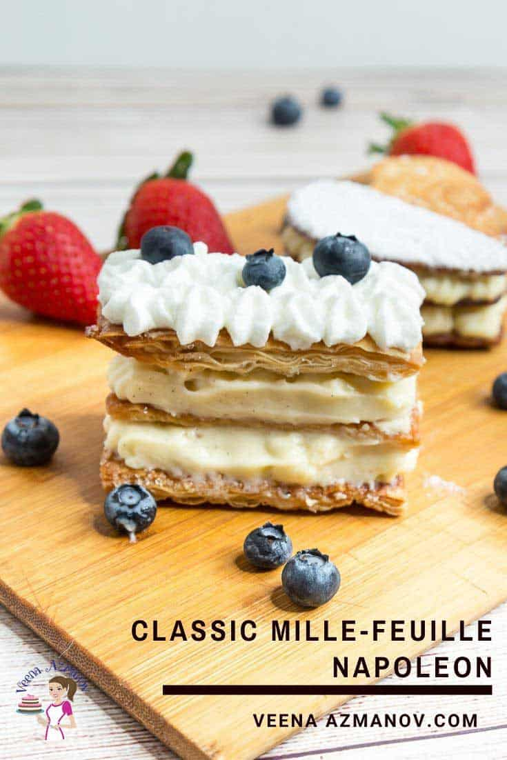 A napoleon or mille-feuille is a classic French pastry with layers of buttery flaky puff pastry baked until golden and crisp then filled with alternating layers of pastry cream. Making this French dessert at home is surprisingly simple and easy so you never have to go to the patisserie for it again #millefeuille #napoleon #frenchpastry #frenchdessert #napoleonrecipe via @Veenaazmanov