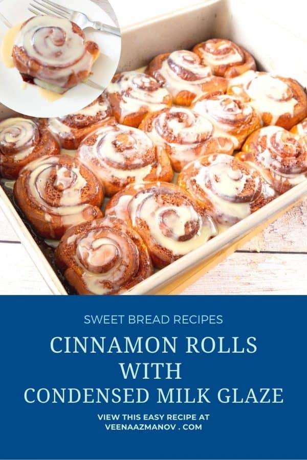 Pinterest image for condensed milk glazed cinnamon rolls.