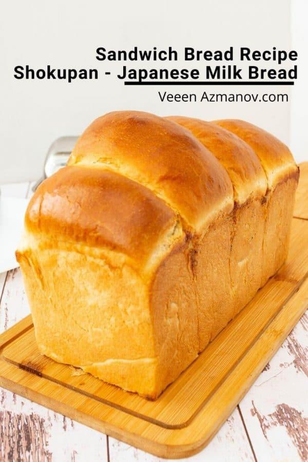 Hokkaido Japanese Milk Bread Recipe for Sandwich Slice Bread Shokupan