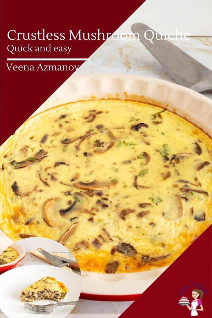 If you love quiches then this is a quick and easy crustless mushroom quiche. It's not a frittata but a classic quiche made without a pie crust with just a few small adjustments. Perfect for a quick breakfast or brunch #quiche #crustless #mushroom #mushroomquiche #crustlessquiche #crustlessmushroomquiche #breakfast #breakfastquiche via @Veenaazmanov