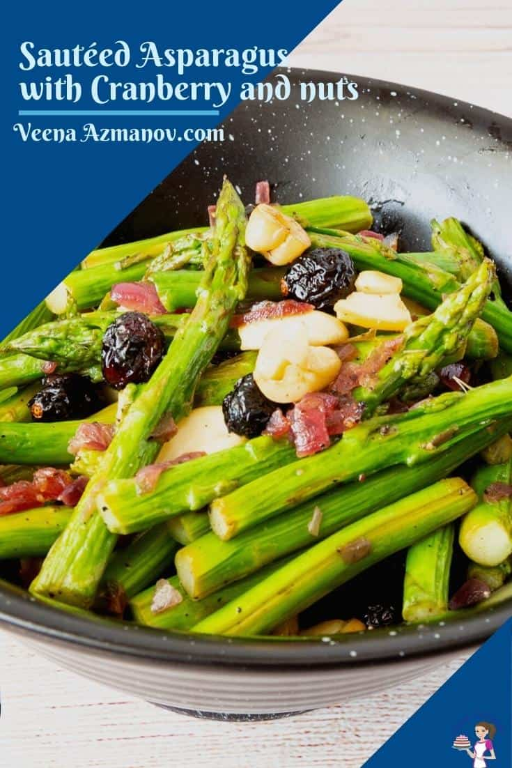 This sautéed asparagus recipe is the perfect side dish with almost any main course such as leg of lamb, roast chicken, or roast beef. With crunchy nuts and tart cranberries, these take less than 15 minutes to make #asparagus #sauteed #sauteedasparagus #cranberries #nuts #skilletasparagus #skilletasparagus via @Veenaazmanov