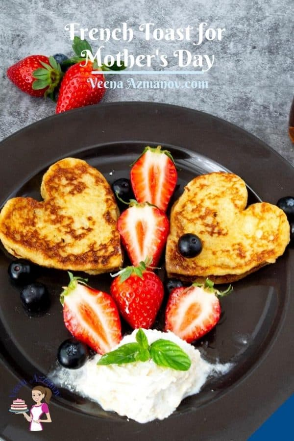Pinterest image for Mothers Day French Toast.