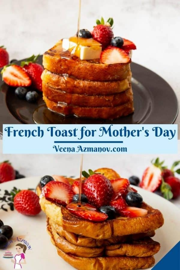French toast for Mothers Day.