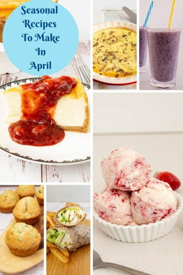 Pinterest image - what to cook and bake in April.