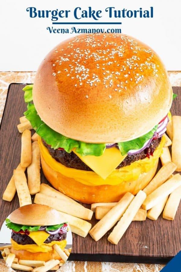 Pinterest image for cheeseburger cake tutorial.
