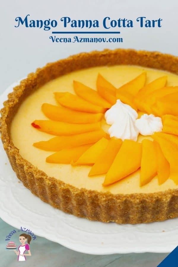 Pinterest image for mango panna cotta tart.
