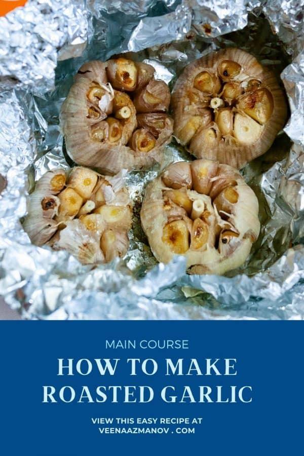 Pinterest image for roasting garlic.